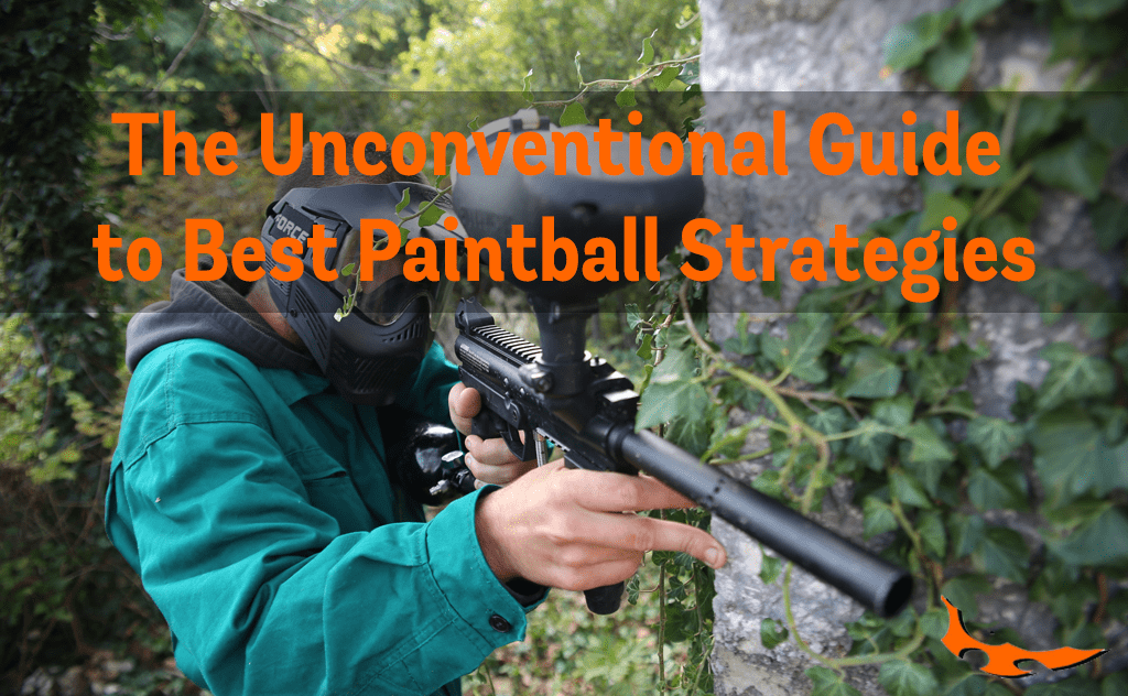 The Unconventional Guide to Best Paintball Strategies