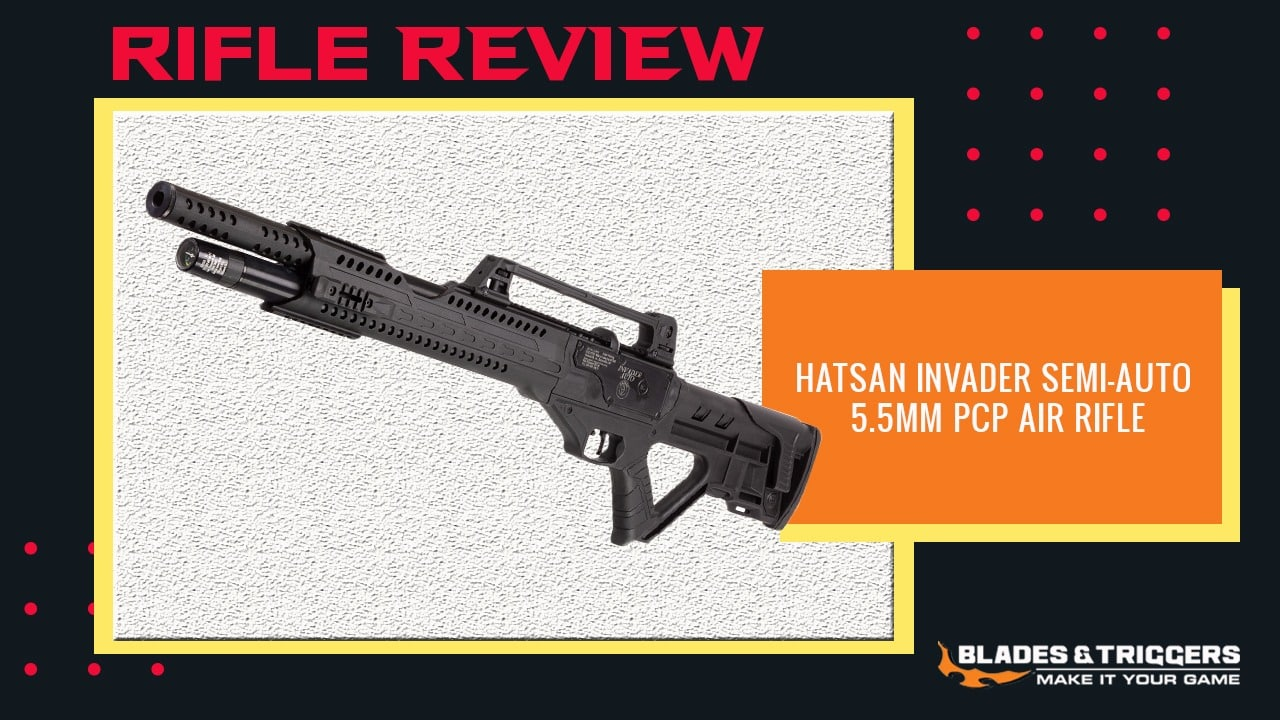 Hatsan Invader Semi Auto 5 5mm PCP Air Rifle Unboxing and Review